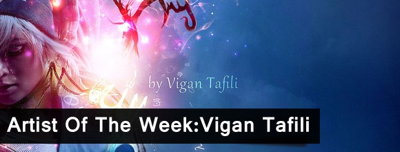 Artist Of The Week:Vigan Tafili  8