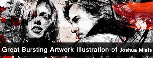 Great Bursting Artwork Illustration of Joshua Miels 1