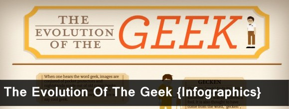 The Evolution of the Geek: Infographics 1