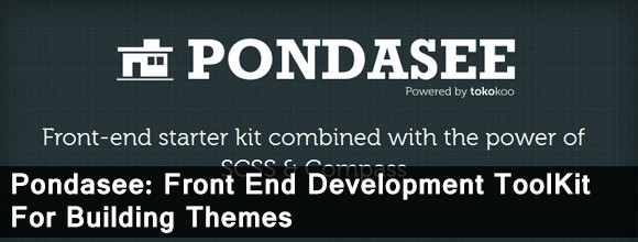 Pondasee: Front End Development ToolKit For Building Themes 1