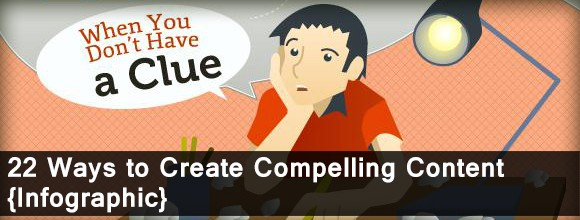 22 Ways to Create Compelling Content: Infographics 1