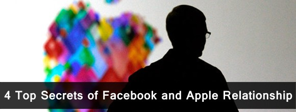 4 Top Secrets of Facebook and Apple Relationship 1