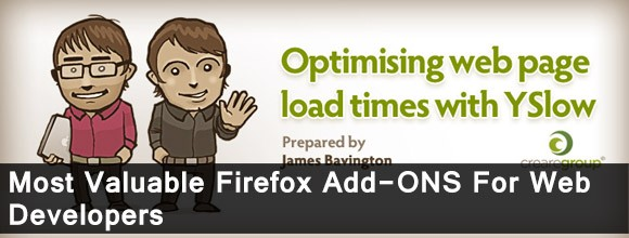 Most Valuable Firefox Addons for Web Developers 1