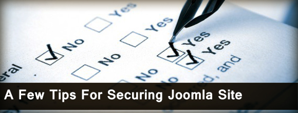 A Few Tips For Securing Joomla Site 1
