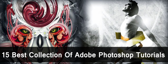 15 Best Collection Of Adobe Photoshop Tutorials 1