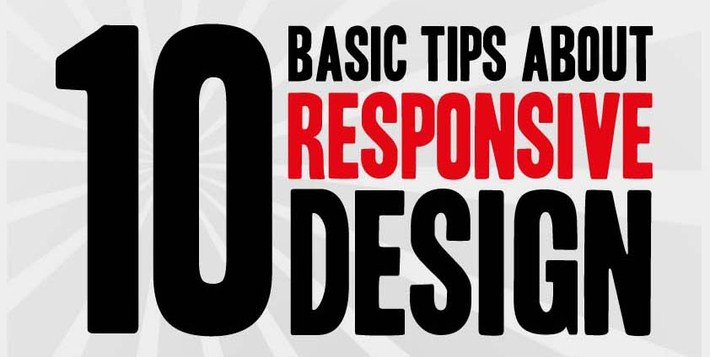 10 Basic Tips About Responsive Design - Infographic 1
