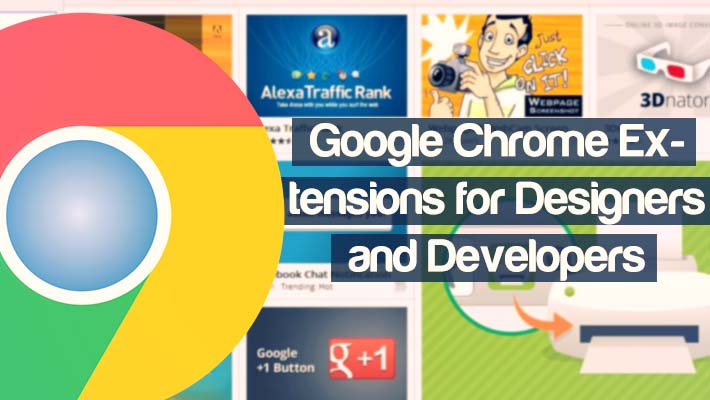 14 Useful Google Chrome Extensions for Designers and Developers 1