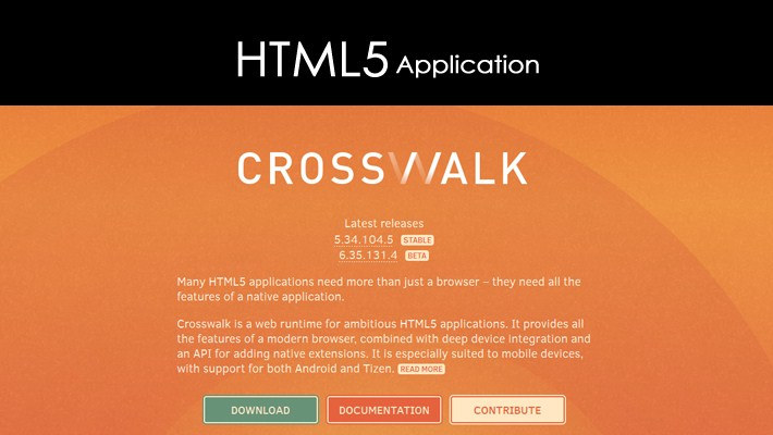 Crosswalk - Web Runtime for Ambitious HTML5 Applications