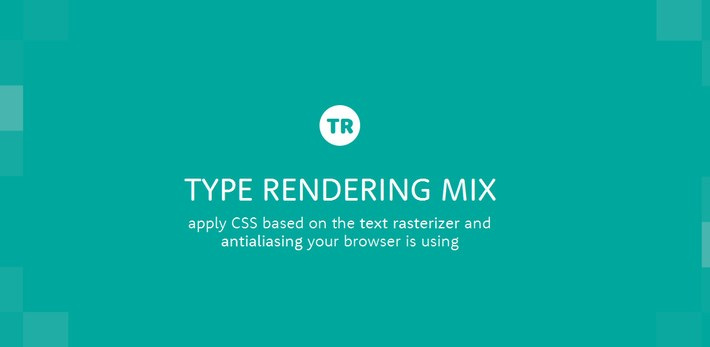 Type Rendering Mix