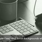 Alternate Fixed And Scroll Backgrounds with CSS