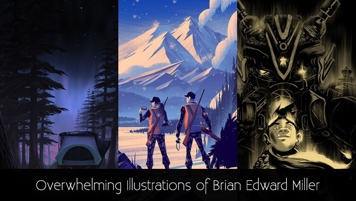 Overwhelming Illustrations of Brian Edward Miller