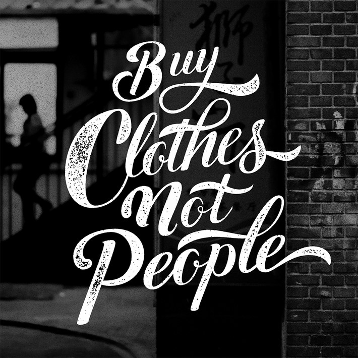 buy-clothes-not-people