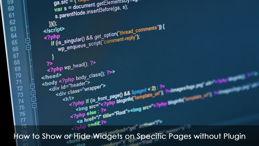 How to Show or Hide Widgets on Specific Pages without Plugin