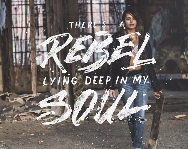 Hand Lettering There is A Rebel Lying Deep In My Soul 35