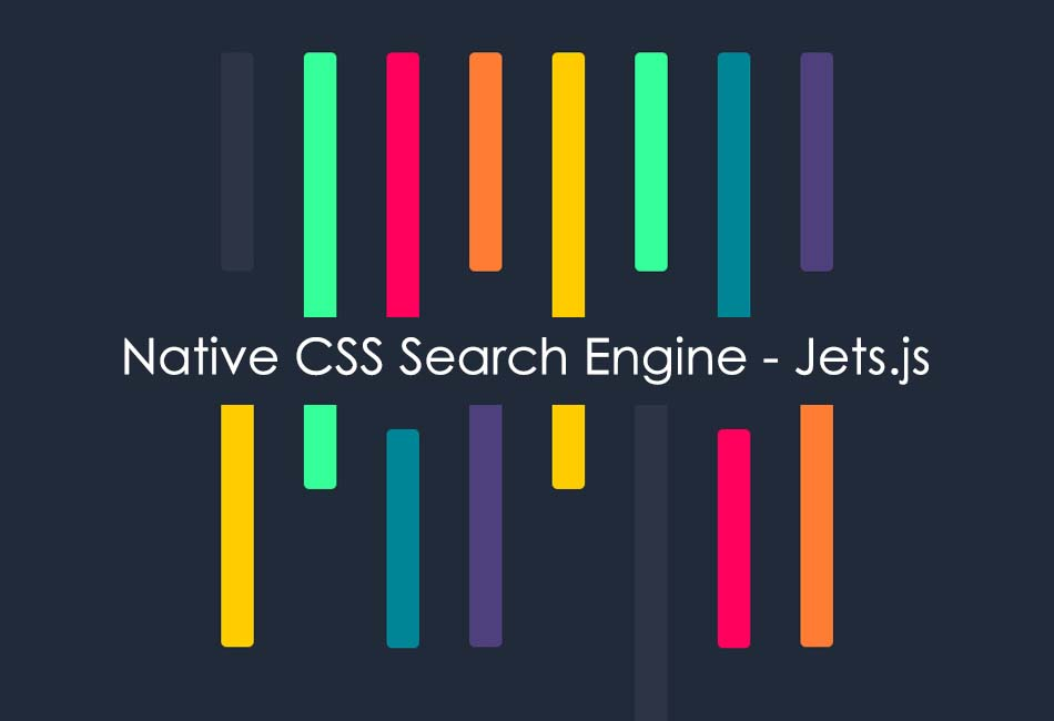 Native CSS Search Engine - Jets,js