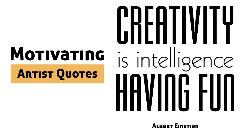 20 Motivating Artist Quotes to Spark Your Inspiration