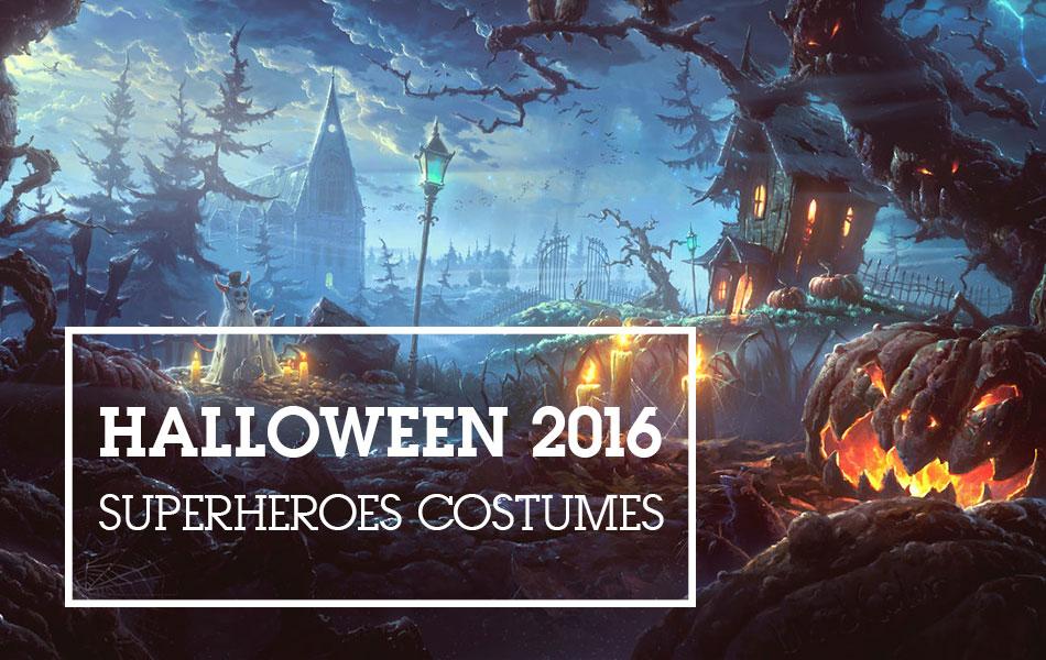Halloween 2016 Superheroes Costumes
