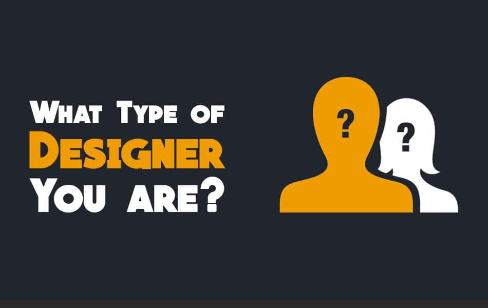 What Type of Designer You Are? 1